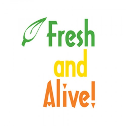 Fresh and Alive